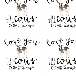 10 inch Farm//Love you till the cows come home