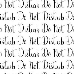 Do Not Disturb Words Black White Neutral Sleep Baby Neutral _ Miss Chiff Designs