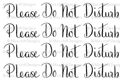 Please Do Not Disturb Words Black White Neutral Sleep Baby Neutral _ Miss Chiff Designs