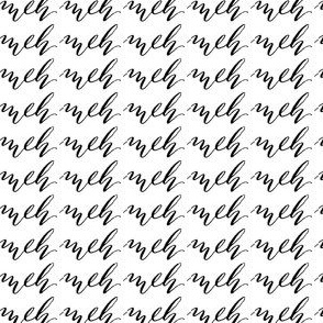 17-01A Meh Black White Font Calligraphy Words Hand written _ Miss Chiff Designs