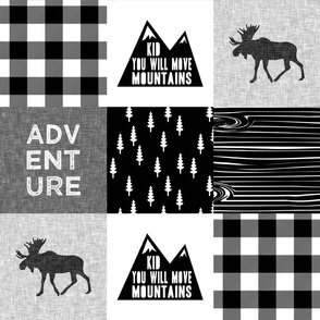ADVENTURE & You Will Move Mountains Quilt Top - monochrome