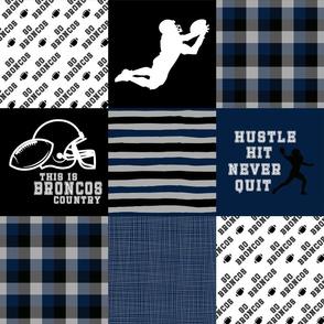 Hustle Hit Never Quit//Black, Navy Broncos - Wholecloth Cheater Quilt