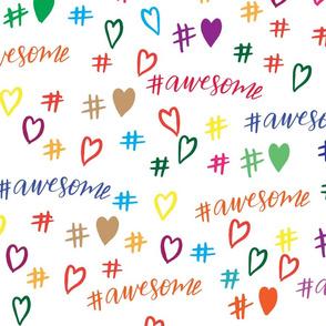 hashtag awesome