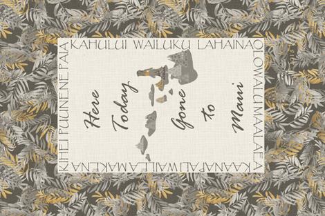 Hawaiian Tea Towel - Here today Gone to Maui fabric by kedoki on Spoonflower - custom fabric