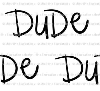 dude :: marker doodles black and white monochrome typography
