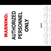 WARNING-AUTHORIZED Personel Only
