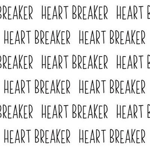 Heart Breaker // Black and White