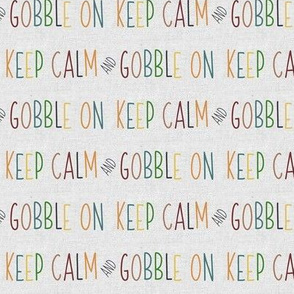 Keep Calm and Gobble On Fall Colors // Linen