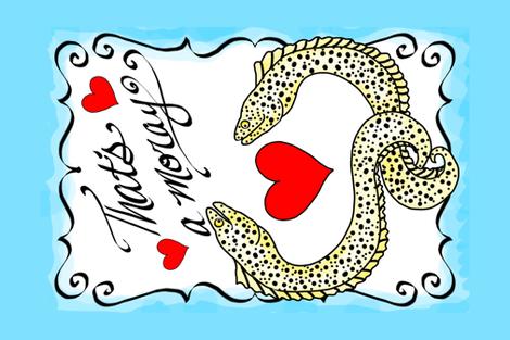 That's a moray romantic pun tea towel fabric by beesocks on Spoonflower - custom fabric