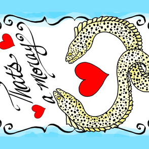 That's a moray romantic pun tea towel