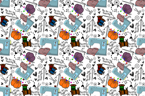 You Are Sew Amazing fabric by lanrete58 on Spoonflower - custom fabric