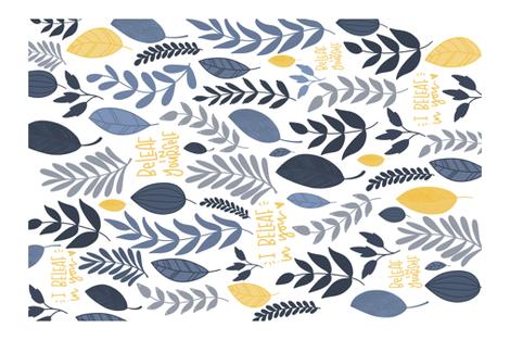 I BeLeaf in you fabric by writtenbykristen on Spoonflower - custom fabric