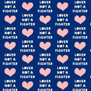 "(3/4"" scale) lover not a fighter - pink and blue C18BS"