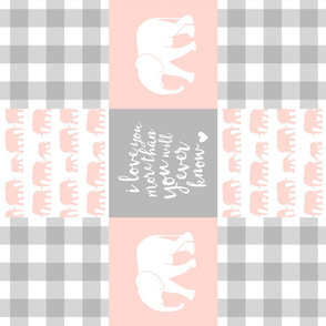 Elephant wholecloth - I love you more than you will ever know - patchwork - plaid - pink  (90)