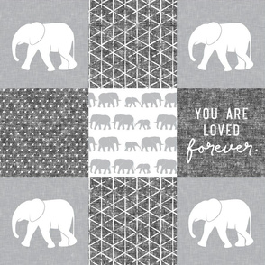 Elephant wholecloth - You are loved forever.  - grey&white