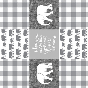 Elephant wholecloth - I love you more than you will ever know - patchwork - plaid - grey and white  (90)