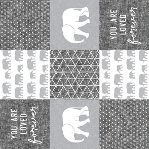 Elephant wholecloth - You are loved forever.  - grey&white  (90)