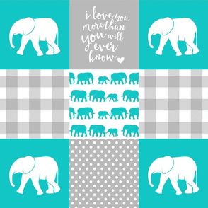 Elephant wholecloth - I love you more than you will ever know - patchwork - plaid - teal