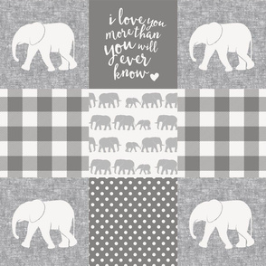 Elephant wholecloth - I love you more than you will ever know - patchwork - plaid - grey
