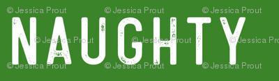 naughty - green