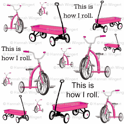 This Is How I Roll Pink