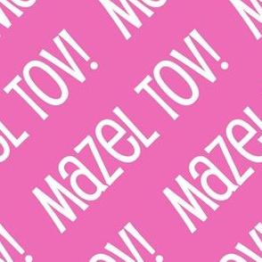 Mazel Tov! on Diagonal Pink White-01