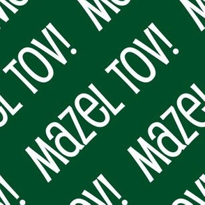 Mazel Tov! on Diagonal Green White-01