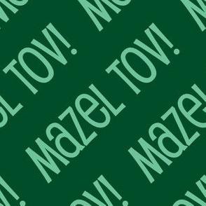 Mazel Tov! on Diagonal Green Light Green-01