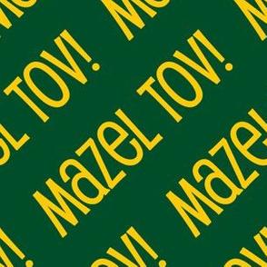 Mazel Tov! on Diagonal Green Gold-01