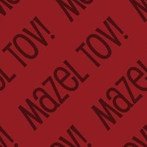 Mazel Tov! on Diagonal Red Dark Red-01