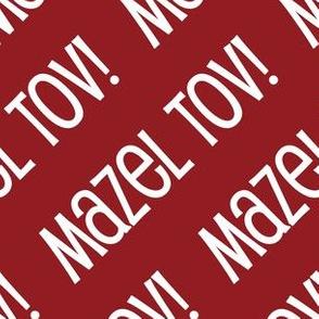 Mazel Tov! on Diagonal Dark Red White-01