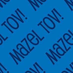 Mazel Tov! on Diagonal Blue Dark Blue-01