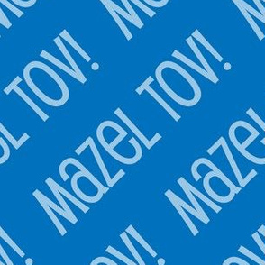 Mazel Tov! on Diagonal Blue Light Blue-01-01