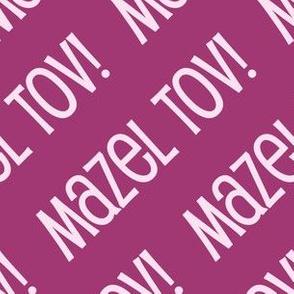 Mazel Tov! on Diagonal Pink Dark Light Pink-01