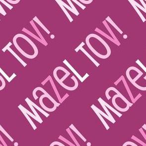 Mazel Tov! on Diagonal Pink Dark Pink-01