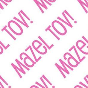 Mazel Tov! on Diagonal White and Pink-01
