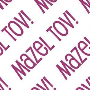 Mazel Tov! on Diagonal White and Dark Pink-01-01