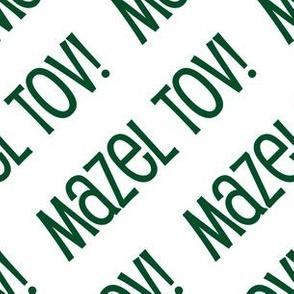 Mazel Tov! on Diagonal Dark Green on White-01