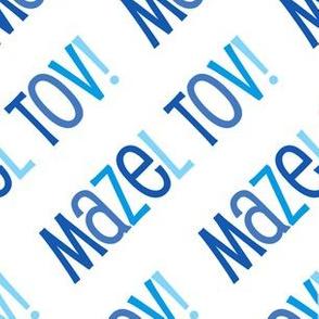 Mazel Tov! on Diagonal Blues on White-01