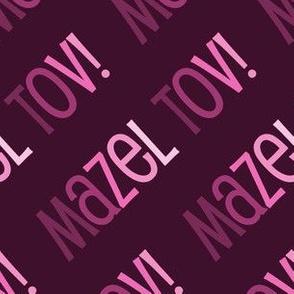 Mazel Tov! on Diagonal Pink on Raspberry