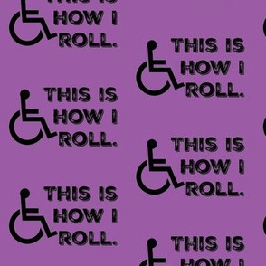 This Is How I Roll on Purple