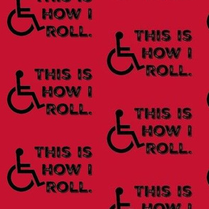 This Is How I Roll on Red