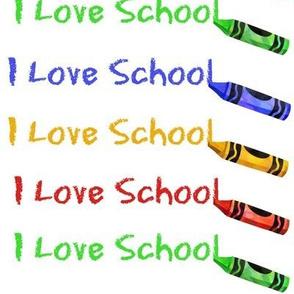 I Love School Crayon Scribbles
