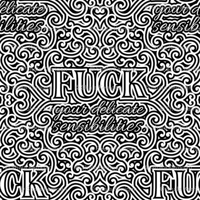 F*ck Your Delicate Sensibilities- lg