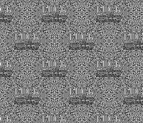 F*ck Your Delicate Sensibilities- lg fabric by shala on Spoonflower - custom fabric