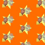 Look How Orange You Look