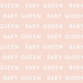 baby queen // blush background