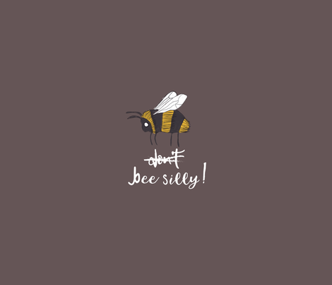Do Bee Silly! Brown fabric by nataliechristensen on Spoonflower - custom fabric