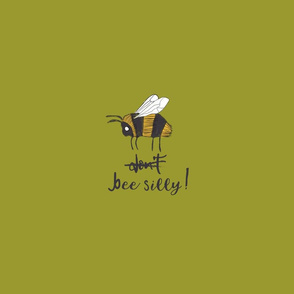 Do Bee Silly! Green