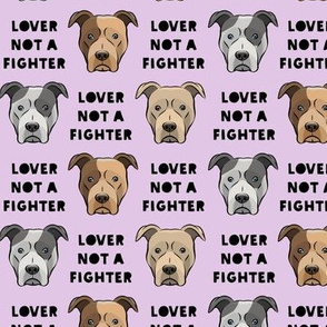 "(1.5"" scale) lover not a fighter - pit bull on light purple (black text) C18BS"